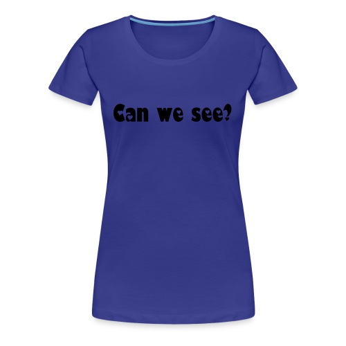 Yes we can !!! - Frauen Premium T-Shirt