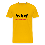 T-Shirts ~ Men's Premium T-Shirt ~ Mens 'Bull-a-holic' T-Shirt