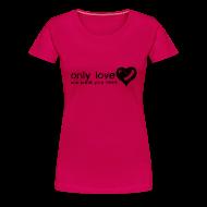 T-Shirts ~ Women's Premium T-Shirt ~ Only Love Can Break Your Heart