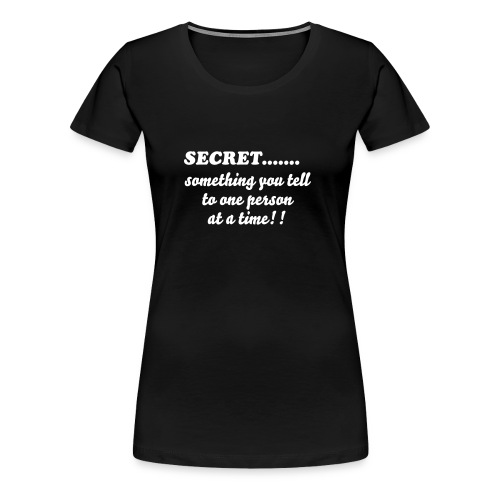 Secret - Women's Premium T-Shirt