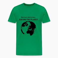 Saving The Planet T-Shirts