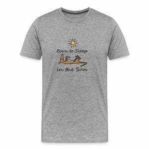 Born to sleep in the sun - Männer Premium T-Shirt