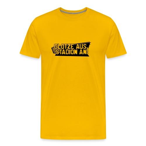 GLOTZE AUS, STADION AN! [Maskulin/gelb] - Männer Premium T-Shirt