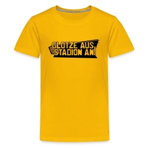 GLOTZE AUS, STADION AN! [Infantil/gelb] - Teenager Premium T-Shirt