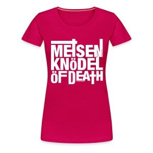 Meisenknödel Of Death - Rrrreal Girlz - Frauen Premium T-Shirt