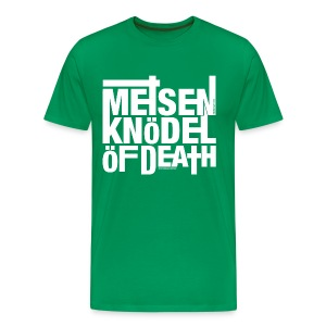 Meisenknödel Of Death - Rrrreal Men - Männer Premium T-Shirt