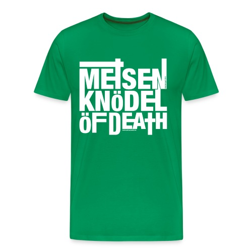 Meisenknödel Of Death - Rrrreal Men - Männer Premium T-Shirt