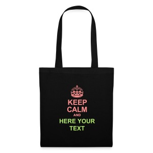 KEEP CALM AND... Write your text! - Tote Bag