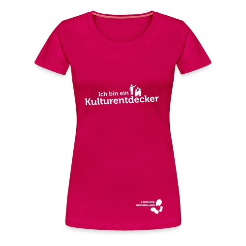 Frauen Premium T-Shirt Kulturentdecker - Frauen Premium T-Shirt