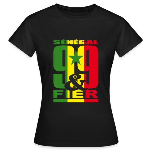 99 et FIER - SENEGAL - T-shirt Femme