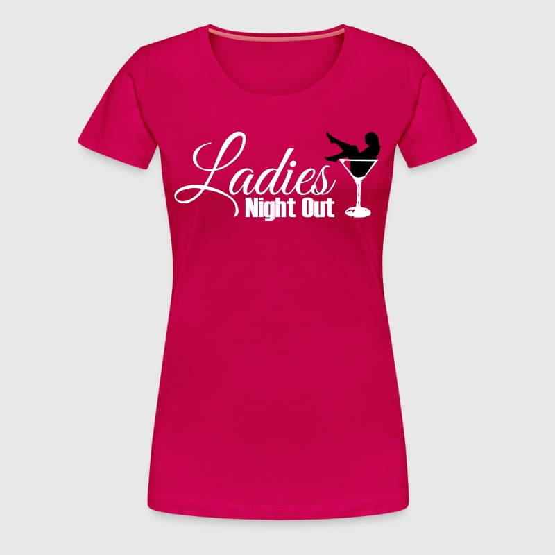 ladies night out t shirt spreadshirt