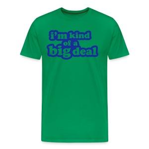 Big Deal - Men's Premium T-Shirt