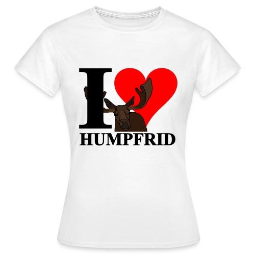 I love Humpfrid - T-shirt dam