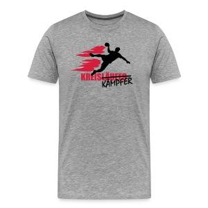 Männer Premium T-Shirt - Immer mitten im Gefecht - Kreisläufer haben Kämpferqualitäten