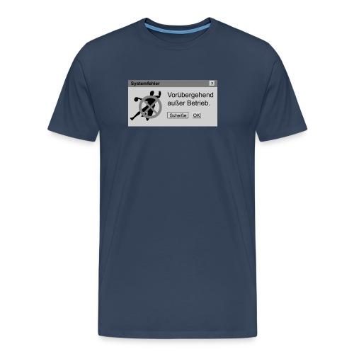 Vorübergehend außer Betrieb M - Männer Premium T-Shirt