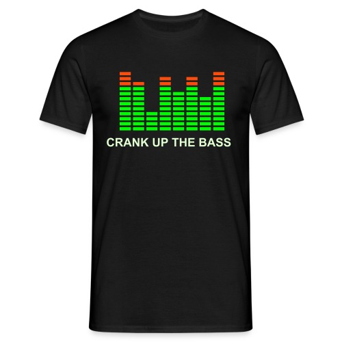 carnk up the bass - Men's T-Shirt