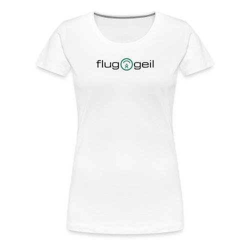 Frauen-Shirt «fluggeil», weiss - Frauen Premium T-Shirt