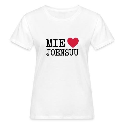 Mie rakastan Joensuu luomu t-paita - Naisten luonnonmukainen t-paita