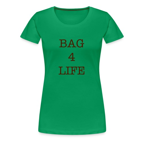 Women's Bag for Life T-shirt - Women's Premium T-Shirt