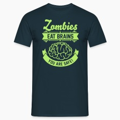 Zombies eat Brains you are safe! T-Shirts