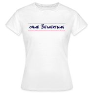 T-Shirts ~ Frauen T-Shirt ~ ohne Bewertung