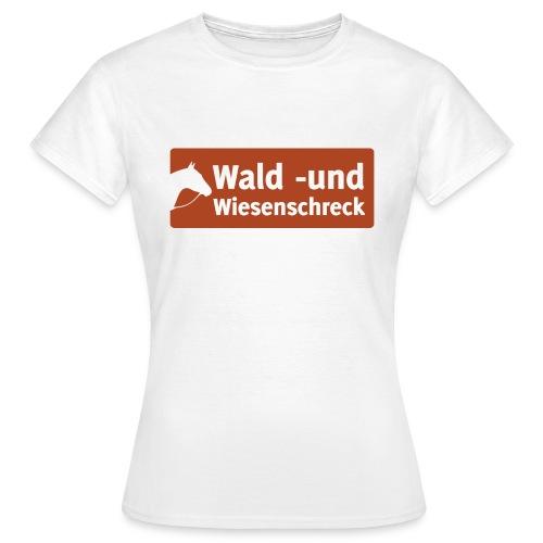 Wald+Wiesenschreck - Frauen T-Shirt