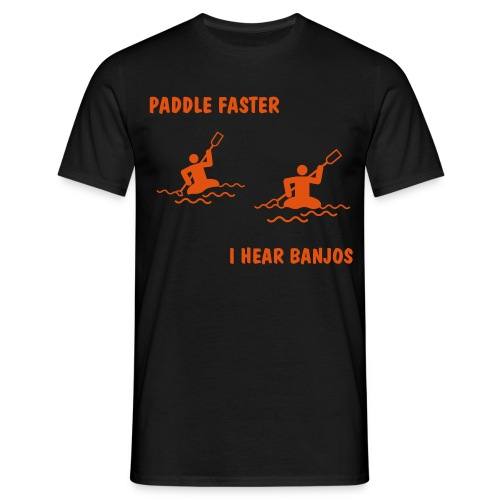 Paddle faster, I hear banjos - T-skjorte for menn