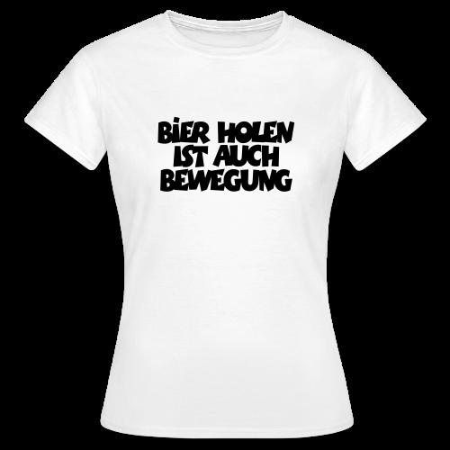 Bier holen Fitness T-Shirt - Frauen T-Shirt