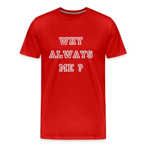 Balotelli t-shirt why always me? - Men's Premium T-Shirt