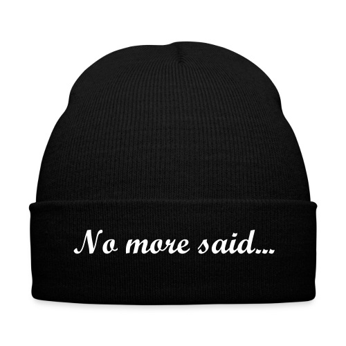 No more said beanie - Winter Hat
