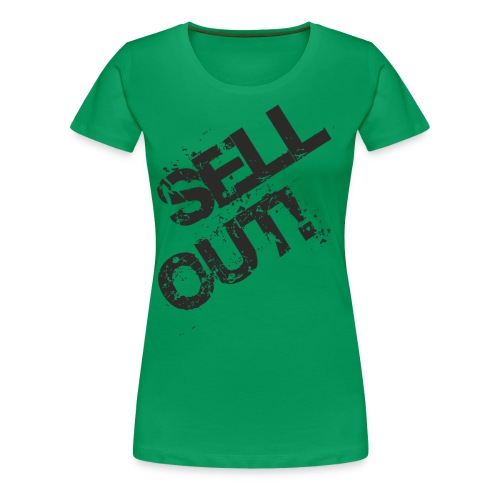 Sellout! - Frauen Premium T-Shirt