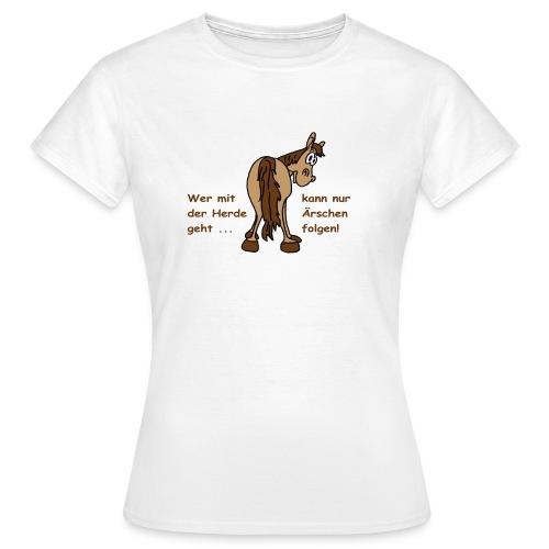 Wer in der Herde - Frauen T-Shirt