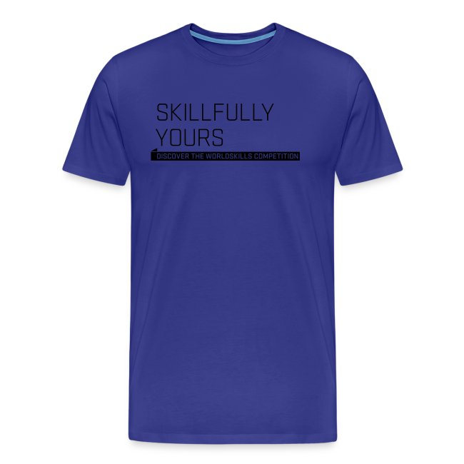 Skillfully Yours Men's T-Shirt