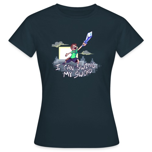 I Can Swing My Sword (Minecraft Diamond Sword Song) (Women) - Women's T-Shirt