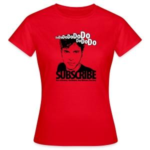 DO SUBSCRIBE - Women's T-Shirt