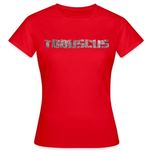 TOBUSCUS! - Women's T-Shirt