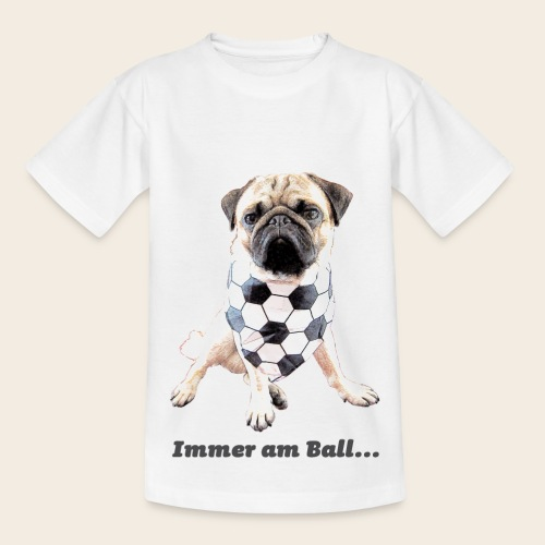 Mops Kindershirt immer am Ball - Kinder T-Shirt