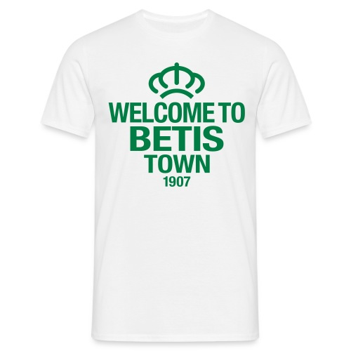 Welcome 2 Betis Town -1907- - Camiseta hombre