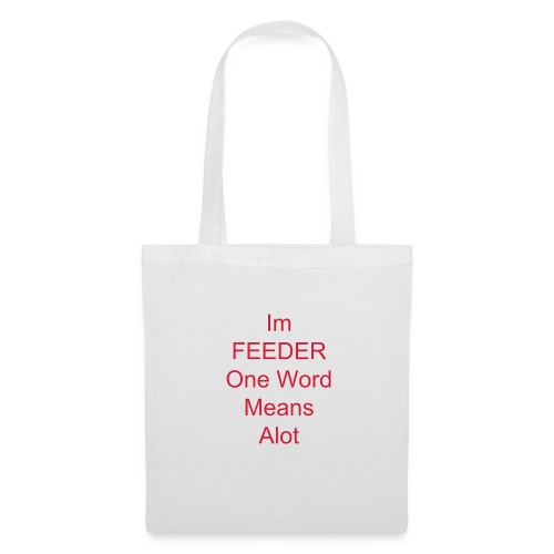 Feeder - Tote Bag