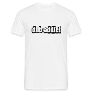 T-Shirt classic dub addict - Men's T-Shirt