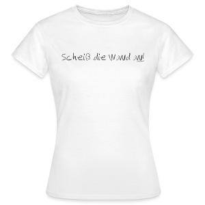 Spruch - SdWa - Schrift Schwarz - Frauen T-Shirt