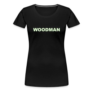 Glow in the dark WOODMAN, Women's T-Shirt, black text - Women's Premium T-Shirt