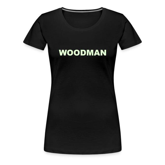 Glow in the dark WOODMAN, Women's T-Shirt, black text