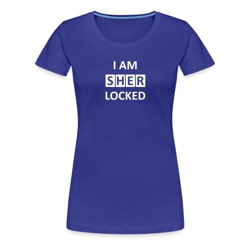 I am sherlocked  - Frauen Premium T-Shirt