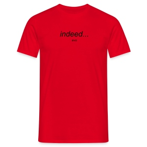 l/e indeed t - Men's T-Shirt
