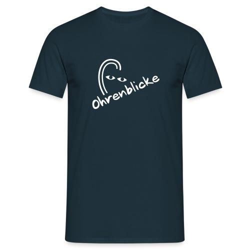 Standard T-Shirt Ohrenblicke - Männer T-Shirt