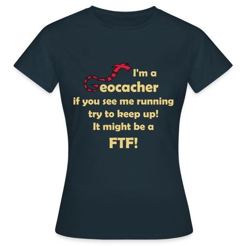 Shirt FTF Damen - Frauen T-Shirt
