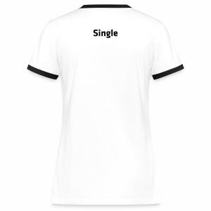 Single - Frauen Kontrast-T-Shirt