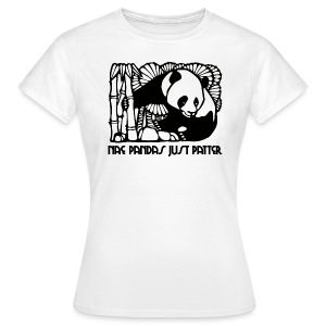 Nae Pandas Just Patter - Women's T-Shirt