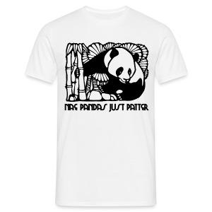 Nae Pandas Just Patter - Men's T-Shirt